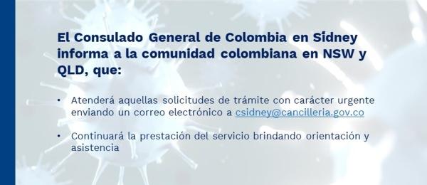 El Consulado de Colombia en Sídney informa a la comunidad colombiana en NSW y QLD atenderá solicitudes de trámite con carácter urgente